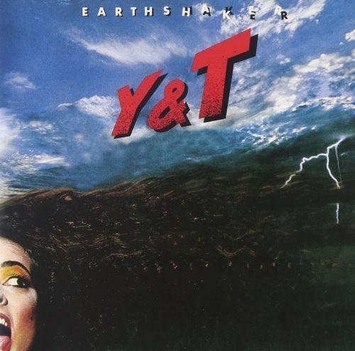 Y And T - Earthshaker (2016 reissue) - CD - New