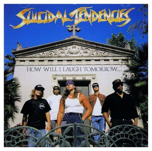 Suicidal Tendencies - How Will I Laugh Tomorrow...When I Cant Even Smile Today - CD - New