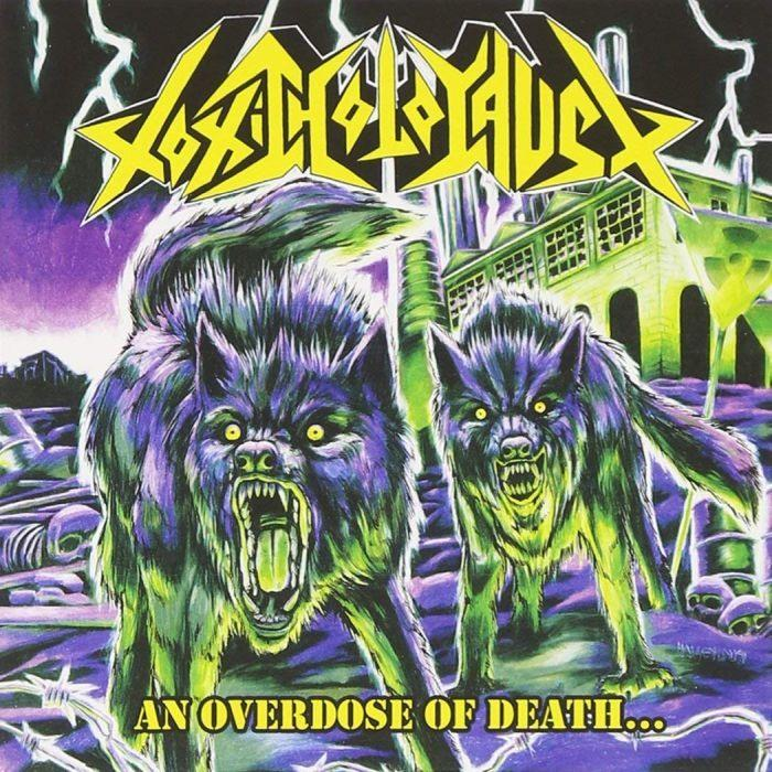 Toxic Holocaust - Overdose Of Death, An - CD - New