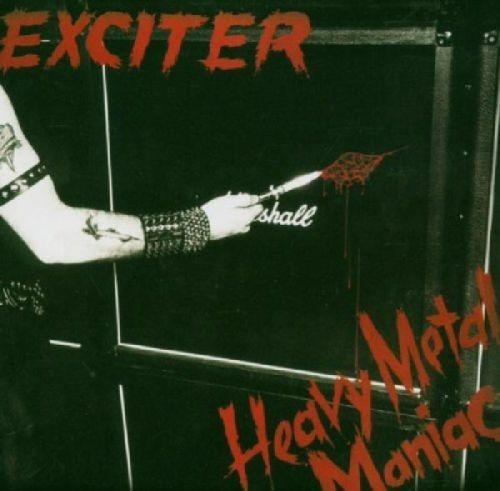 Exciter - Heavy Metal Maniac - CD - New
