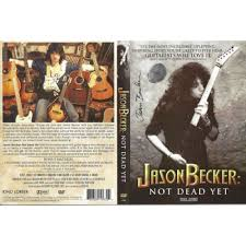 Becker, Jason - Not Dead Yet (R0) - DVD - Music