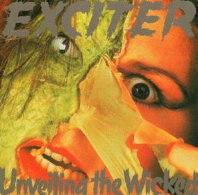 Exciter - Unveiling The Wicked - CD - New