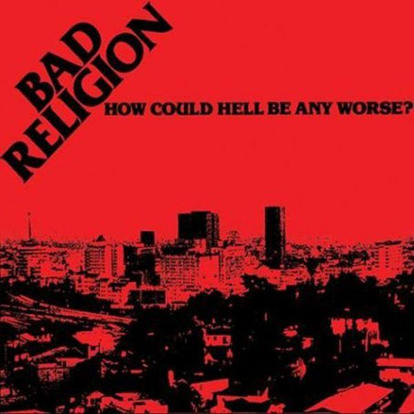 Bad Religion - How Could Hell Be Any Worse - Vinyl - New