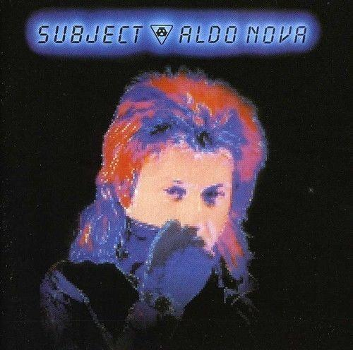 Nova, Aldo - Subject Aldo Nova (Rock Candy rem.) - CD - New
