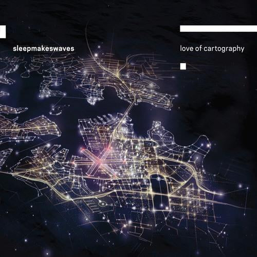 Sleepmakeswaves - Love Of Cartography - CD - New