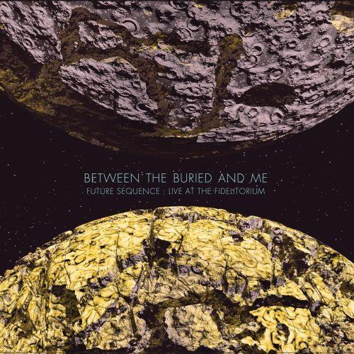 Between The Buried And Me - Future Sequence - Live At The Fidelitorium (CD/DVD) - CD - New