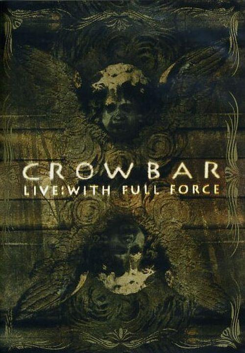 Crowbar - Live - With Full Force (R0) - DVD - Music