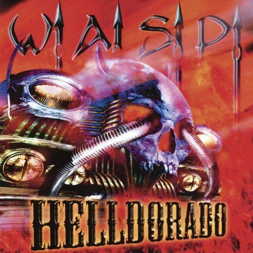 WASP - Helldorado (2019 reissue) - CD - New