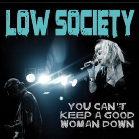 Low Society - You Cant Keep A Good Woman Down - CD - New