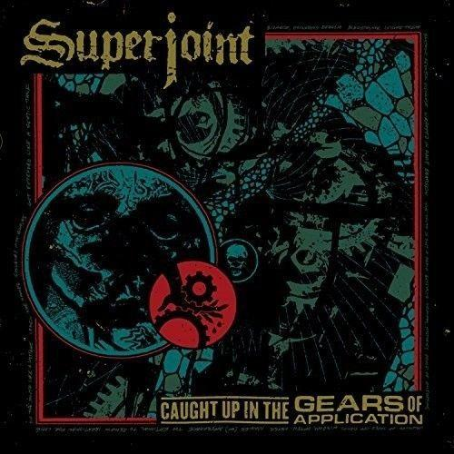 Superjoint Ritual - Caught Up In The Gears Of Application - CD - New