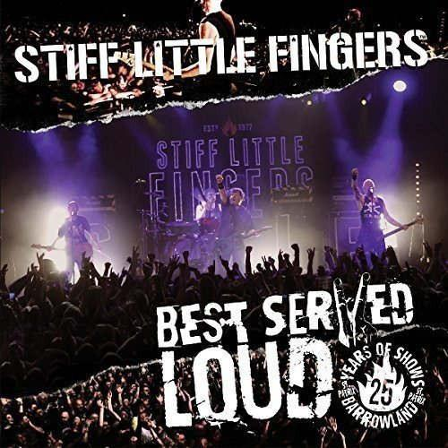 Stiff Little Fingers - Best Served Loud - Live At Barrowland (R0) - DVD - Music