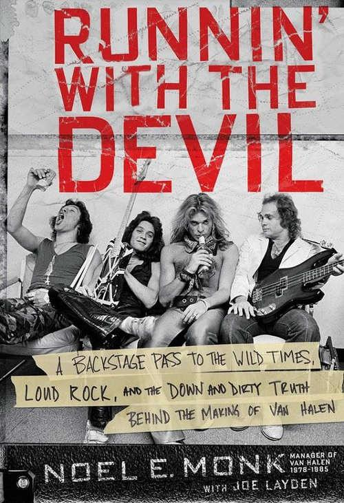 Van Halen - Monk, Noel E. - Runnin With The Devil (HC) - Book - New