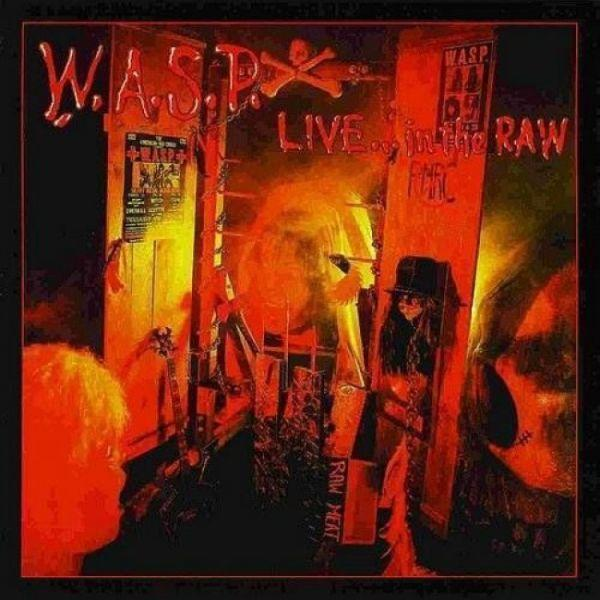 WASP - Live...In The Raw (180g 2LP) - Vinyl - New