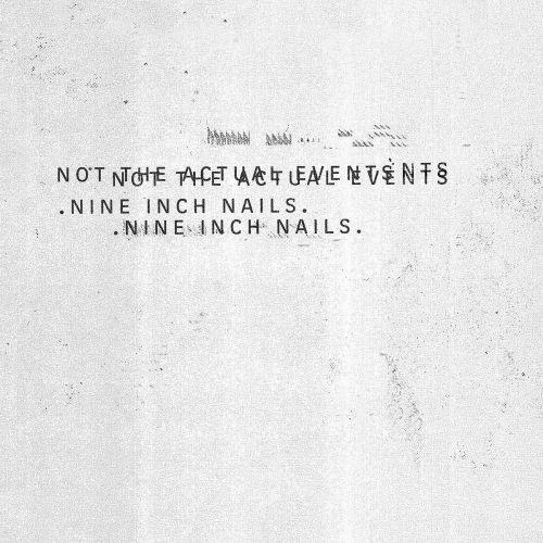 Nine Inch Nails - Not The Actual Events (EP) - CD - New