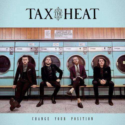 Tax The Heat - Change Your Position - CD - New