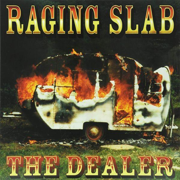 Raging Slab - Dealer, The - Vinyl - New