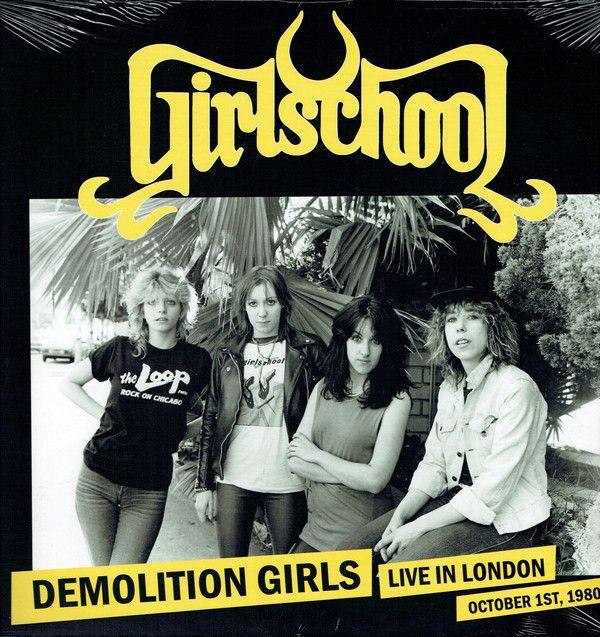 Girlschool - Demolition Girls Live In London October 1st 1980 - Vinyl - New