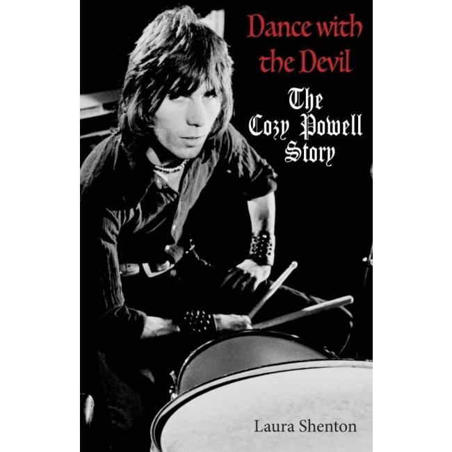 Powell, Cozy - Shenton, Laura - Dance With The Devil - The Cozy Powell Story - Book - New