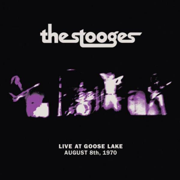 Stooges - Live At Goose Lake - August 8th, 1970 - CD - New