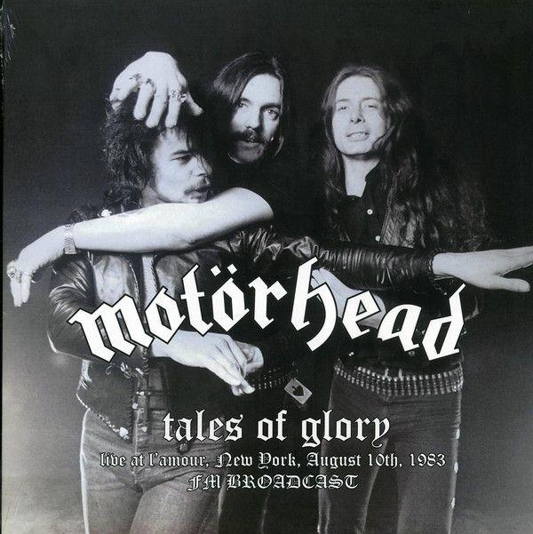 Motorhead - Tales Of Glory (Live At Lamour New York August 10th 1983 FM Broadcast) - Vinyl - New