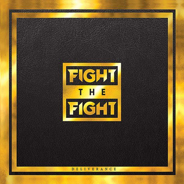 Fight The Fight - Deliverance - CD - New