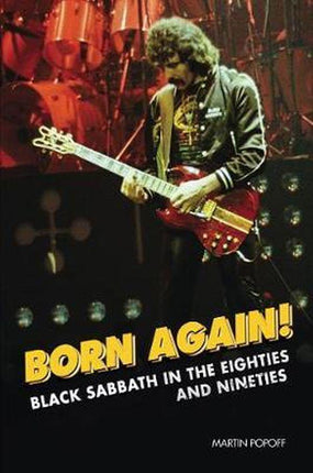 Black Sabbath - Popoff, Martin - Born Again! Black Sabbath In The Eighties And Nineties - Book - New