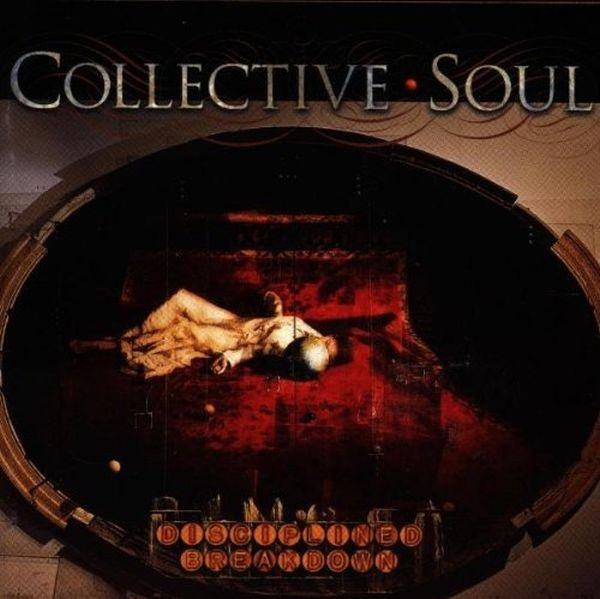 Collective Soul - Disciplined Breakdown - CD - 2nd Hand