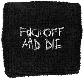 Darkthrone - Sweat Towelling Embroided Wristband (Fuck Off And Die)