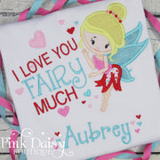 I Love You Fairy Much Valentine's Day Shirt for Girls in Red, Pink, and Aqua with Hearts
