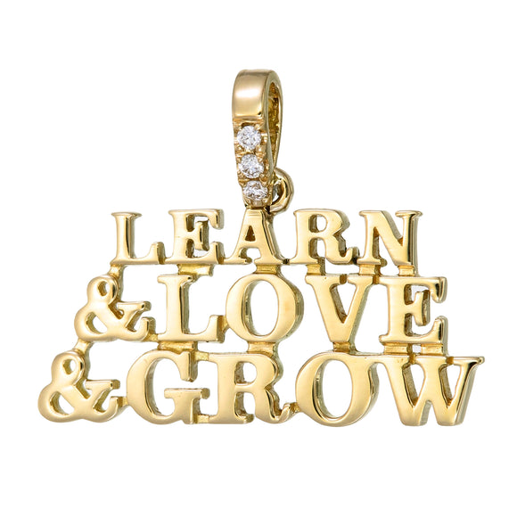Learn & Love & Grow 18k Gold and Diamond Pendant