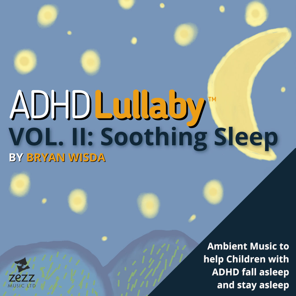ADHD Lullaby, Vol. 2: Soothing Sleep - Compact Disc