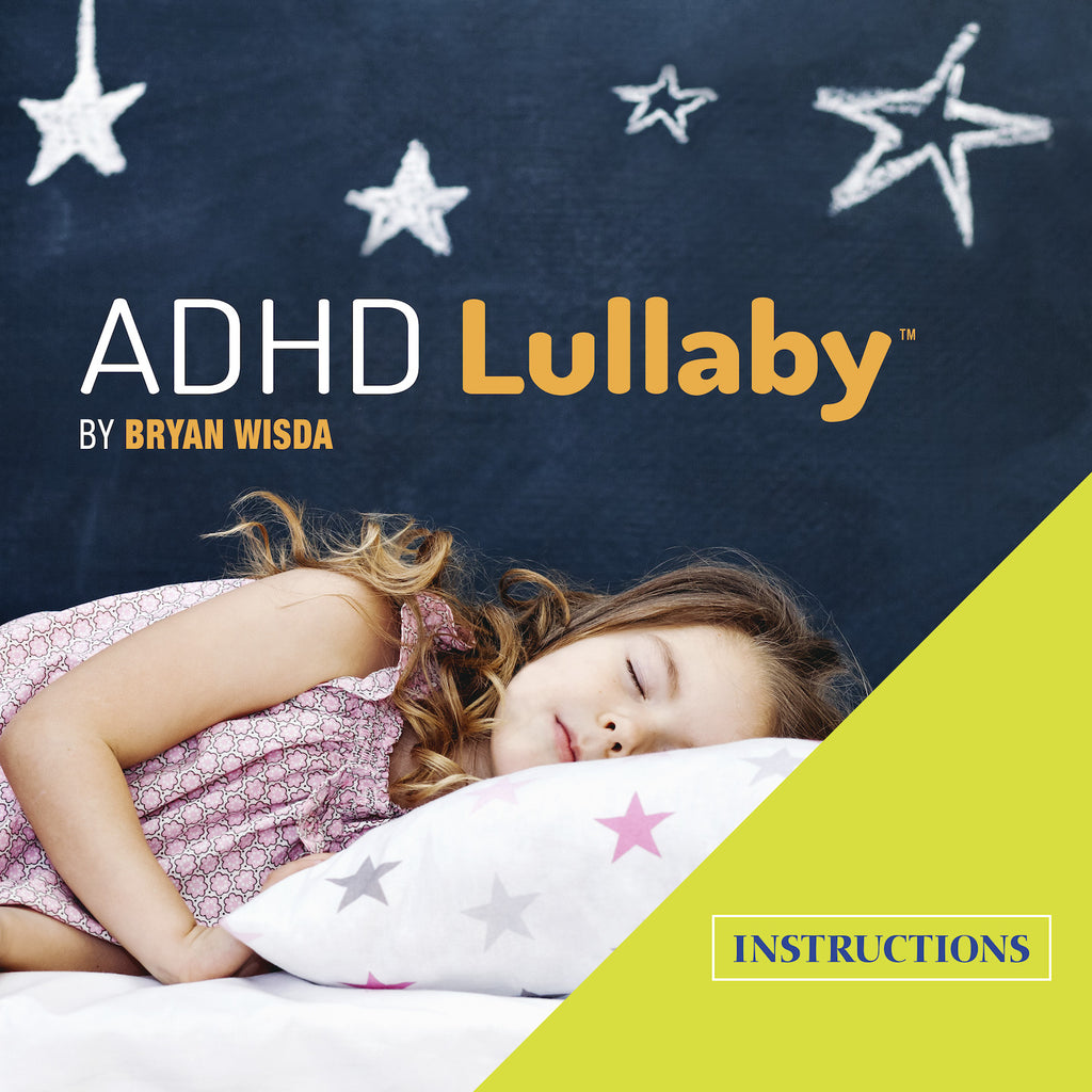 ADHD Lullaby™ (Instructions) - Zezz Music Ltd.