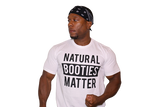 T-Shirt White: Natural Booties Matter (White Shirt with Black Letters)