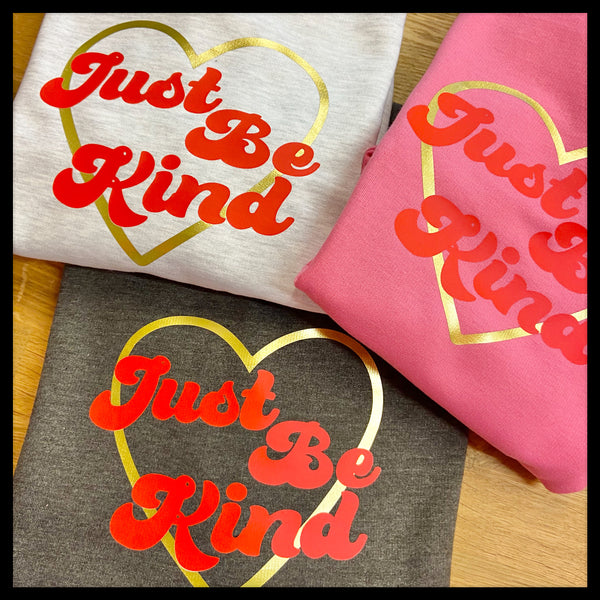 Just Be Kind Sweatshirt - Glitter & Mud