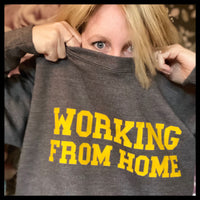 Working From Home Sweatshirt - Glitter & Mud