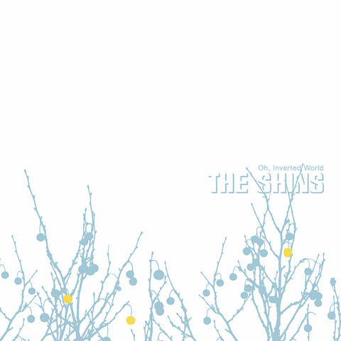 The Shins - Oh, Inverted World (20th Anniversary Edition)