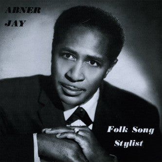 Abner Jay - Folk Song Stylist-Vinyl LP-South
