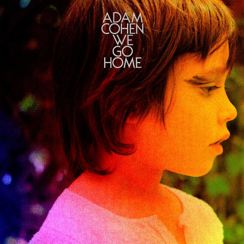 Adam Cohen - We Go Home-CD-South