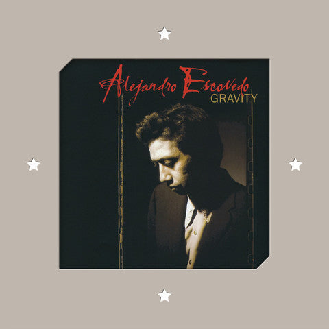 Alejandro Escovedo - Gravity-LP-South