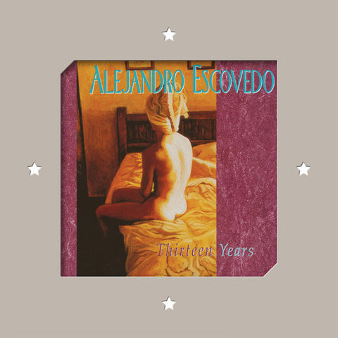 Alejandro Escovedo - Thirteen Years-LP-South