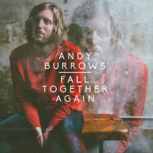 Andy Burrows - Fall Together Again-CD-South