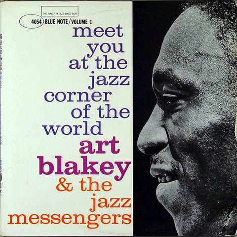 Art Blakey & The Jazz Messengers - Meet You At The Jazz Corner Of The World