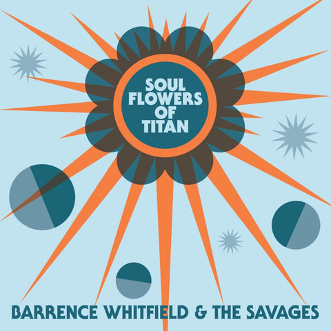 Barrence Whitfield & The Savages - Soul Flowers Of Titan-LP-South