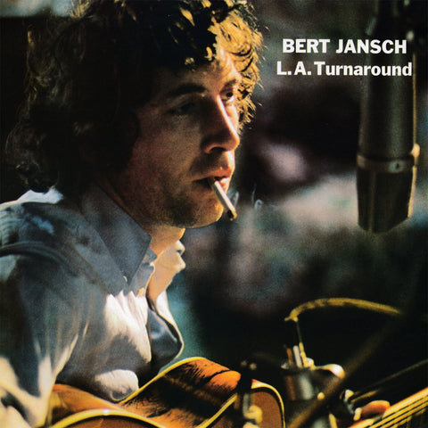 Bert Jansch - LA Turnaround-LP-South
