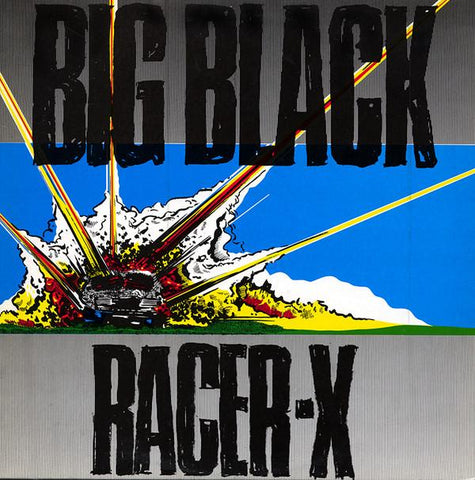 Big Black - Racer X-LP-South