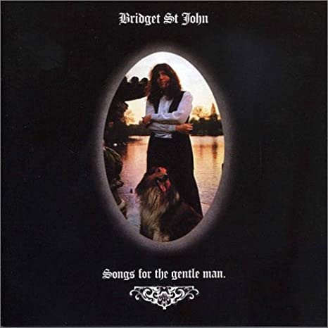 Bridget St John - Songs For The Gentle Man
