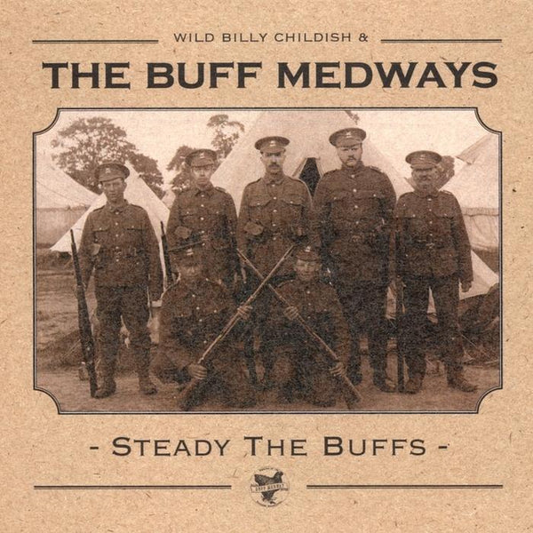Buff Medways - Steady The Buffs-LP-South