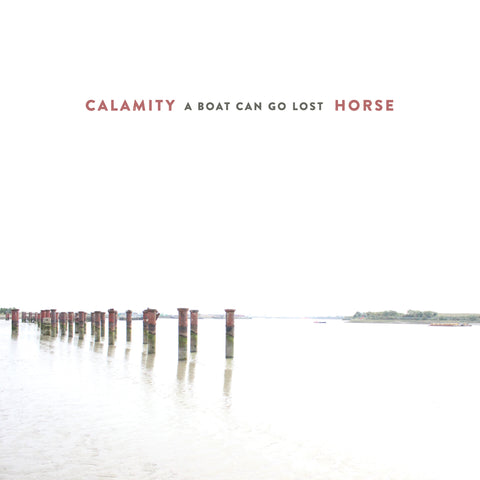 Calamity Horse - A Boat Can Go Lost-CD-South