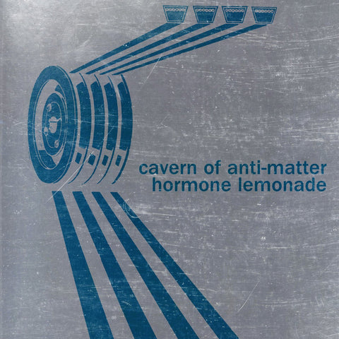 Cavern Of Anti-Matter - Hormone Lemonade-LP-South