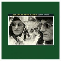 Cleaners From Venus - Extra Wages-Vinyl LP-South
